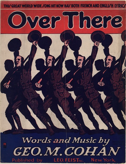 "Sheet music for ""Over There"" a George M. Cohan song that was a hit during WW-1."